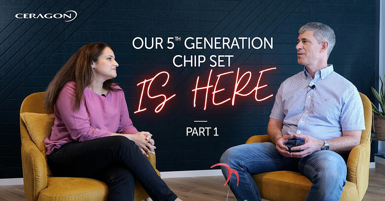 Ceragon's 5th generation chipset is here
