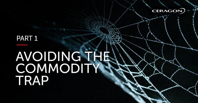 Avoiding the commodity trap- Part 1