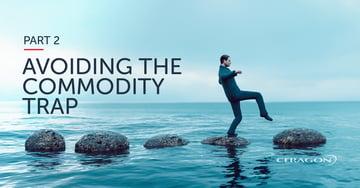 Avoiding the commodity trap