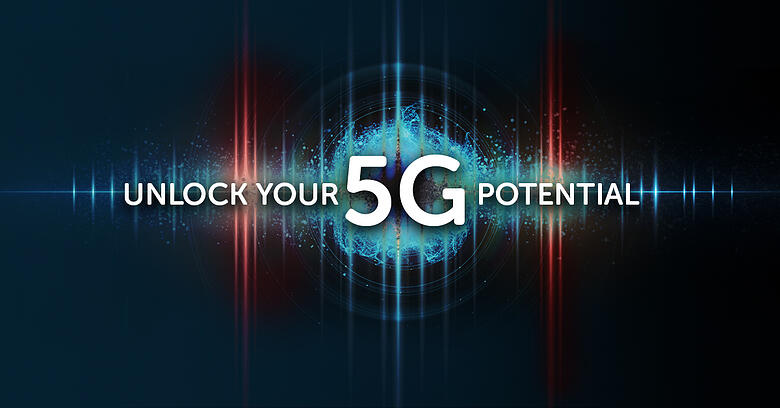 Unlock your 5G potential - Any capacity, any spectrum