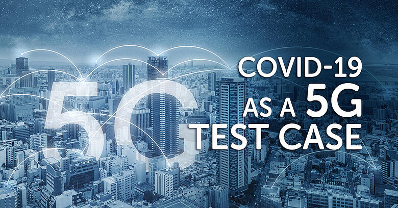 COVID-19 as a 5G test case