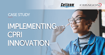 Cellcomimplements CPRI Innovation- Expanding capabilities to better serve subscribers and offer a high-speed, reliable experience