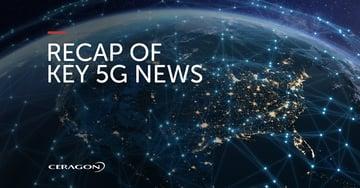 Recap of key 5G news