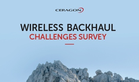 WIRELESS BACKHAUL CHALLENGES SURVEY 2017 - Infographic
