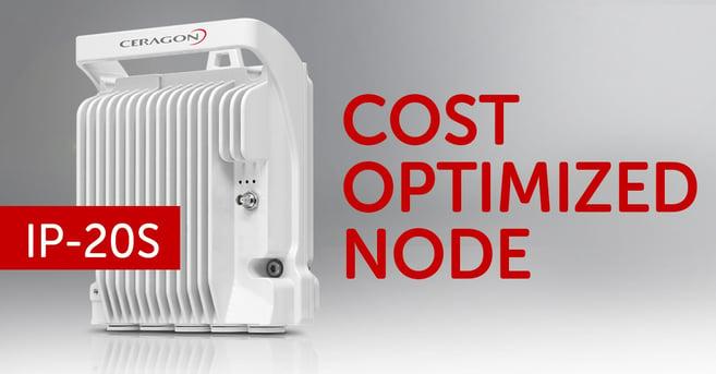 FibeAir IP-20S - cost optimized node