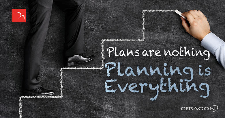 Plans are nothing; planning is everything