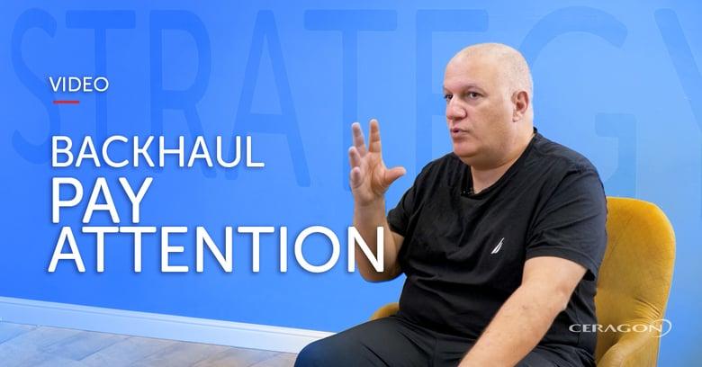 [Video]Backhaul – a strategic choice