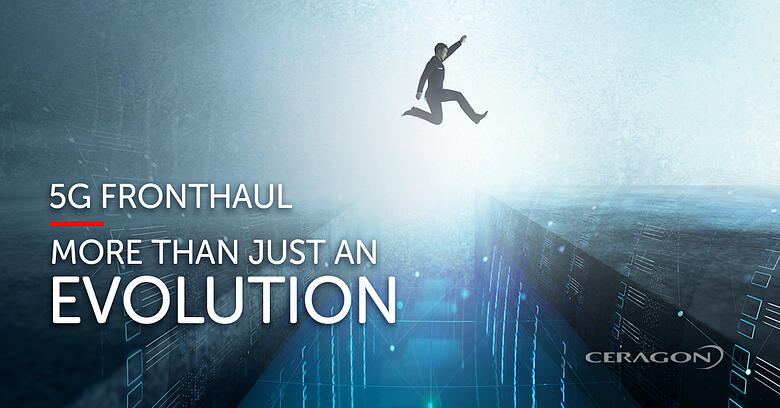 5G fronthaul – much more than just an evolution of 4G fronthaul