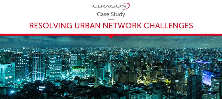 Case Study: Resolving Urban Network Challenges