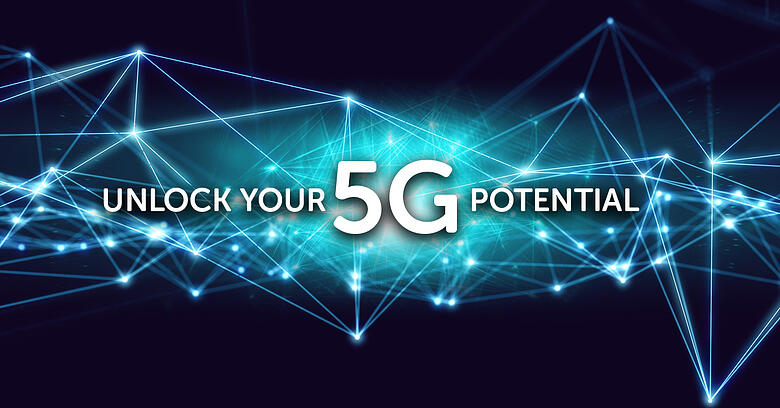 Unlock your 5G potential - Any existing infrastructure