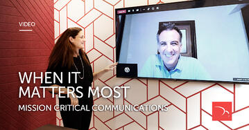 When it matters most – mission critical communications